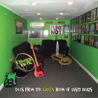 The Green Room of Tasty Beats — Chatterbox