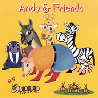 Andy & Friends — Kaley Willow, Wyman Griffith