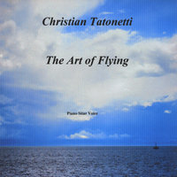 The Art Of Flying (Sitar Voice Piano) — Christian Tatonetti