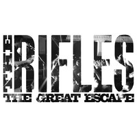 The Great Escape — The Rifles
