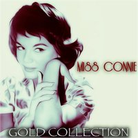 Miss Connie — Connie Francis