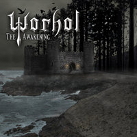 The Awakening — Worhol