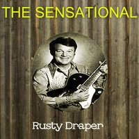 The Sensational Rusty Draper — Rusty Draper