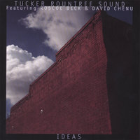 Ideas — Tucker Rountree Sound