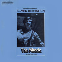 The Miracle/Toccata for Toy Trains/To Kill a Mockingbird — Elmer Bernstein & Royal Philharmonic Orchestra