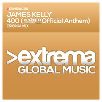 400 (Extrema 400 Official Anthem) — James Kelly