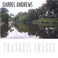 Tranquil Images — Darrel Andrews