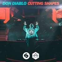 Cutting Shapes — Don Diablo