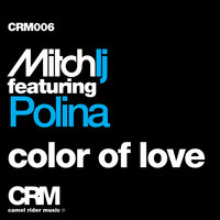Color of Love — Mitch LJ, Mitch LJ feat. Polina