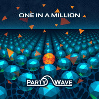 One in a Million - Single — PartyWave