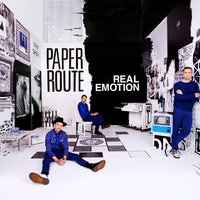 Real Emotion — Paper Route
