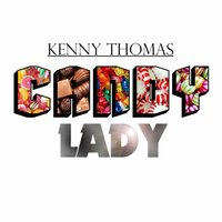 Candy Lady — Kenny Thomas