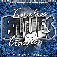Timeless Blues Classics — сборник