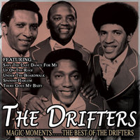 Magic Moments……the Best Of The Drifters — The Drifters