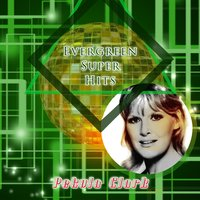 Evergreen Super Hits — Petula Clark