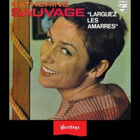 Heritage - Larguez les Amarres - Philips (1970) — Catherine Sauvage