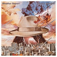Heavy Weather — Weather Report