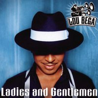 Ladies And Gentlemen — Lou Bega