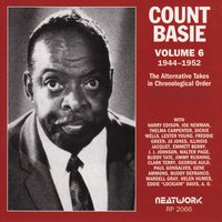 Vol. 6, 1944-1952 — Count Basie
