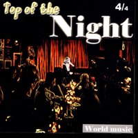Top Of The Night, Vol. 4 — Джордж Гершвин, W. Henderson, N. Arigliano, O. Fonsi, W. Henderson, N. Arigliano, O. Fonsi
