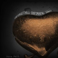 Unforgettable Sentimental Songs — Dave Pell, Irving Berlin