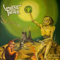 Our Own Masters — Valient Thorr