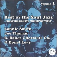 Best of The Soul Jazz From the Groove Merchant Vault — Joe Thomas, B Baker, Dr. Lonnie Smith, O'Donel Levy