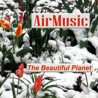 The Beautiful Planet — Airmusic