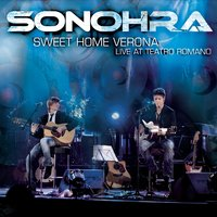 Sweet Home Verona — Sonohra