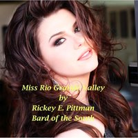 Miss Rio Grande Valley — Rickey Pittman, Bard of the South