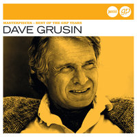 Masterpieces - Best Of The GRP Years (Jazz Club) — Dave Grusin