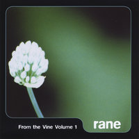 From the Vine, Vol. 1 — Rane