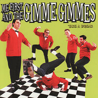 Take A Break — Me First And The Gimme Gimmes