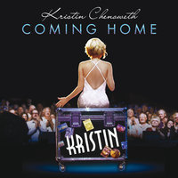 Coming Home — Kristin Chenoweth