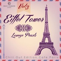 Eiffel Tower Lounge Pearls, Vol. 3 — сборник