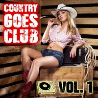 Country Goes Club, Vol. 1 — сборник