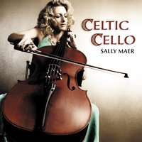 Celtic Cello — Paul McCartney, James Horner, Michael Nyman, Enya, Ludovico Einaudi