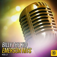 "Billy ""The Kid"" Emerson Hits, Vol. 2 — Billy ""The Kid"" Emerson"