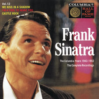The Columbia Years (1943-1952): The Complete Recordings: Volume 12 — Frank Sinatra