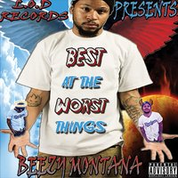 Best at the Worst Things - Single — Beezy Montana
