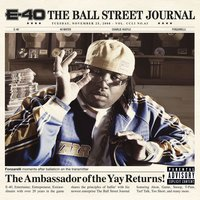 The Ball Street Journal — E-40