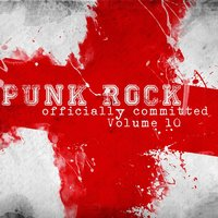 Punk Rock: Officially Committed, Vol. 10 — сборник