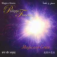 Magic and Grace — Philippo Franchini