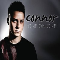 One on One — Connor