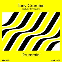 Drumming — Tony Crombie and His Orchestra