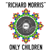 Richard Morris — Only Children