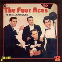 The Hits….And More — The Four Aces