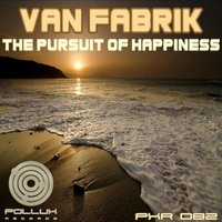 The Pursuit of Happiness EP — Van Fabrik