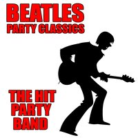 Beatles Party Classics — The Hit Party Band