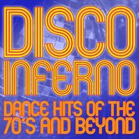 Disco Inferno: Dance Hits of the 70's and Beyond — The Platform
